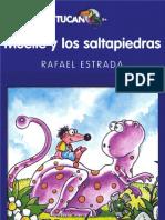 Muelle y los saltapiedras - Rafael Estrada (1er Cap)