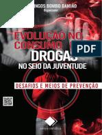 Evolução Do Consumo de Drogas No Seio Da Juventude - Desafios e Meios de Prevenção