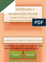 9 - Reabilitação e Reinserção Social