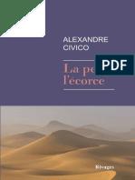 Alexandre Civico - La Peau, l'Écorce