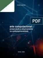 ARTE COMPUTACIONAL - Preservação e Arquivamento Na Contemporanaidade