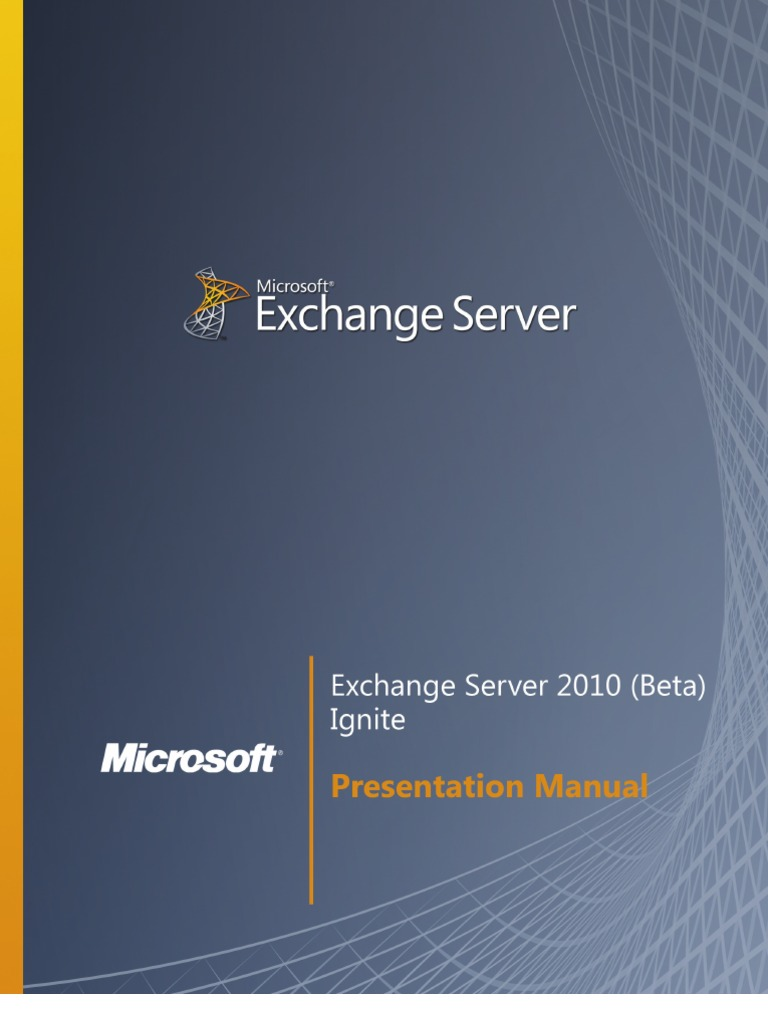 Exchange Server 2010 (Beta) - Student Manual | Microsoft