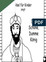 Der Schöne, Dumme König