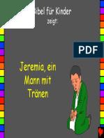 Jeremia, ein Mann mit Tränen