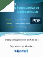 Síntese Sonoquímica de Nanoparticulas Qualificação