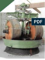 Black Powder Manufacturing, Testing and Optimising