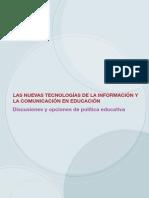Las nuevas tecnologías de la información y la comunicación en educación.