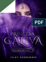 Princesa Cativa (Encanto Egipcío Livro 1-1