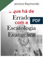O_que_ha_de_Errado_com_Escatologia_Evangelica