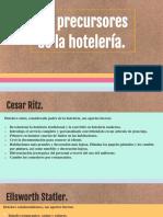 PRECURSORES DE LA HOTELERÍA 2
