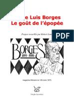 Jorge Luis Borges = Le gout de l'epopee
