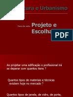5ª aula arq - Escolhas e Projeto-alunos