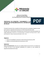 MSP. (2016) Protocolo de atención y seguimiento a las personas con intentos de autoeliminación en el sistema nacional integrado de salud. 1er ed. Uruguay