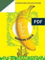 A curvatura da banana_ Quem tem um projeto de nação para o Brasil