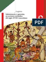 Subsistencia y opresión en sectores excluídos del siglo XVIII venezolano