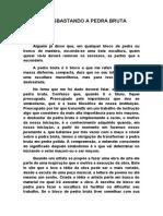DEBASTANDO A PEDRA BRUTA 4ª INSTRUÇAO