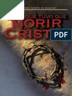 ¿Porque Tuvo Que Morir Cristo