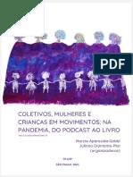 Coletivos, Mulheres e Crianças Em Movimentos - Na Pandemia, Do Podcast Ao Livro