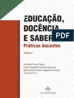 EDUCAÇÃO DOCÊNCIA E SABERES volume 1 PRÁTICAS DOCENTES Editora Ilustração