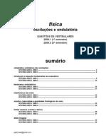 Física - oscilações e ondulatória questões de vestibular 2009