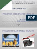 Projetor Holográfico