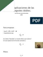 Más aplicaciones de las integrales dobles.