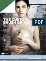 The Custom Brush Guide Skin & hair