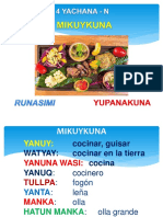 4 Yachana - n - Mikuykuna