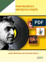 Caetano Veloso e o Lugar Mestico Da Cancao.- eBook