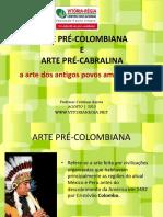 Arte Pré Colombiana e Pré Cabralina