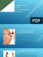 4.-Cuidado enfermero a la mujer en etapa pre concepcional y prenatal