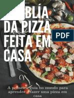 A Biblia da pizza feita em casa - Antonio Daleo