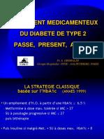 TRAITEMENT MEDICAMENTEUX DU DIABETE DE TYPE 2 PASSE, PRESENT, AVENIR