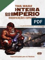 Star wars Fronteira do Império  - modificações Especiais