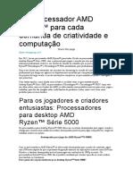 Um processador AMD Ryzen™ para cada demanda de criatividade e computação