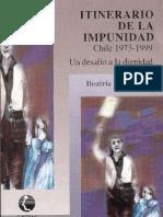 21540766-Brinkmann-Beatriz-Itinerario-de-la-impunidad-Chile-1973-1999-Un-desafio-a-la-dignidad-1999