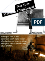 IWB's Not Your Mothers Chalkboard Reform Econference Final
