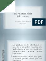 La Fábrica Dela Educación