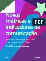 Novas metricas e indicadores de comunicação