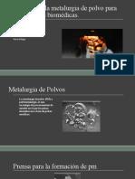 Avances en la metalurgia de polvo para aplicaciones