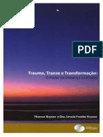 TRAUMA, TRANSE e TRANSFORMAÇÃO - Thomas Bryson e Ursula Franke-Bryson A5' Com Você