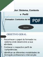 M1 sala Formador sistema, contextos e perfil - Cópia