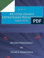M4 Sala- Metodologias e Estratégias Pedagogias - Cópia