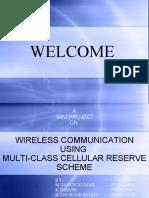 wireless communication using multi class cellulart reserve scheme