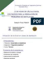 DESARROLLO DE HOJAS DE CÁLCULO EXCEL CON MACROS PARA LA RESOLUCIÓN DE PROBLEMAS DE DESTILACIÓN._1
