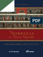 Nobrezas do Novo Mundo Brasil e ultramar hispanico seculos XVII