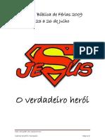 EBF - Jesus o verdadeiro Heroi
