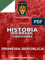 HISTÓRIA BR - EX. - Primeira República