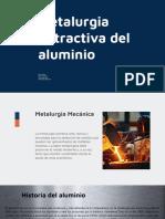 Metalurgia extractiva del aluminio - Presentación - Grupo 3