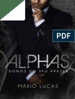 Alphas Donos Do Seu Prazer Mario Lucas